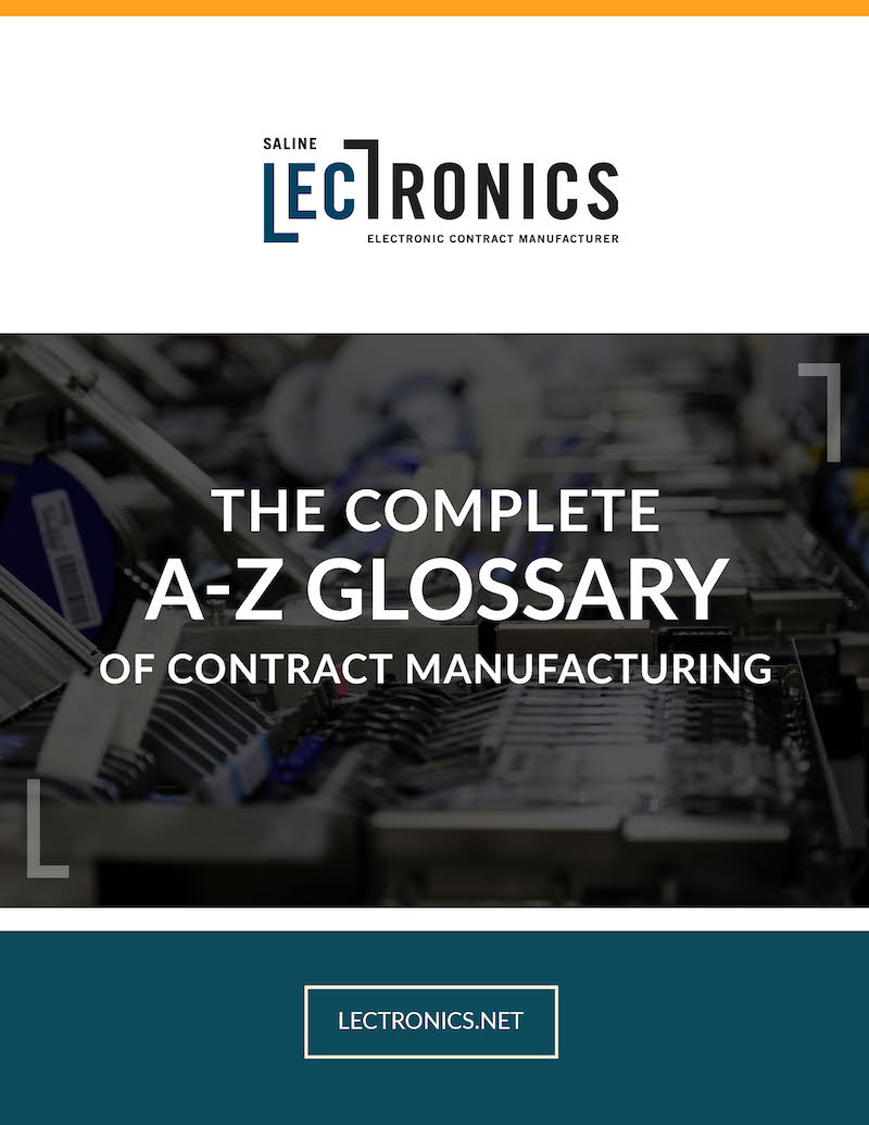 Saline Lectronics A-Z Glossary of Contract Manufacturing